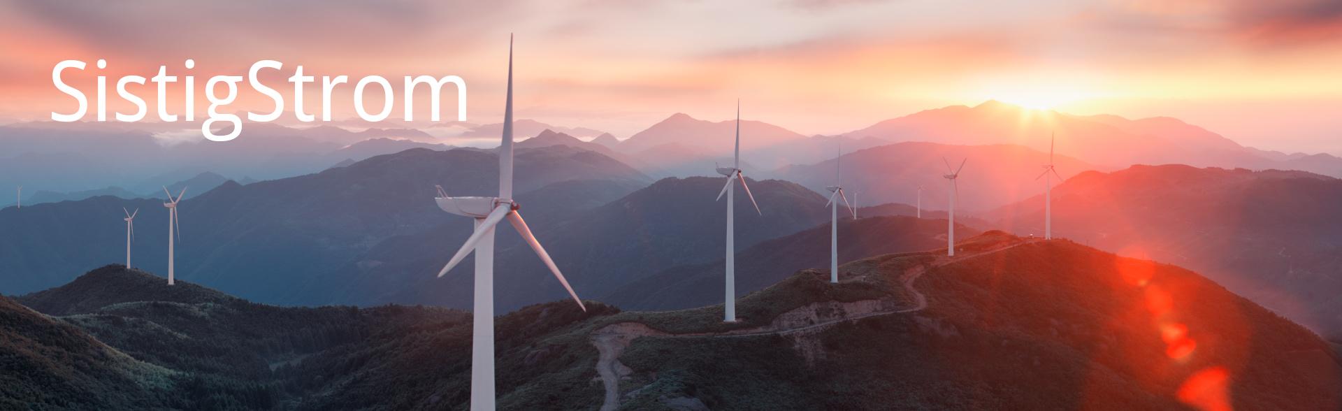 TitelBild Sistig Strom, Windräder im Sonnenaufgang in den Bergen